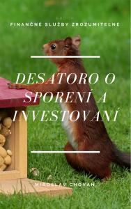 desatoro o sporení a investovaní